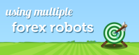 Using Multiple Forex Robots