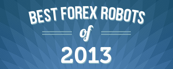 Best Forex Robots 2013 April