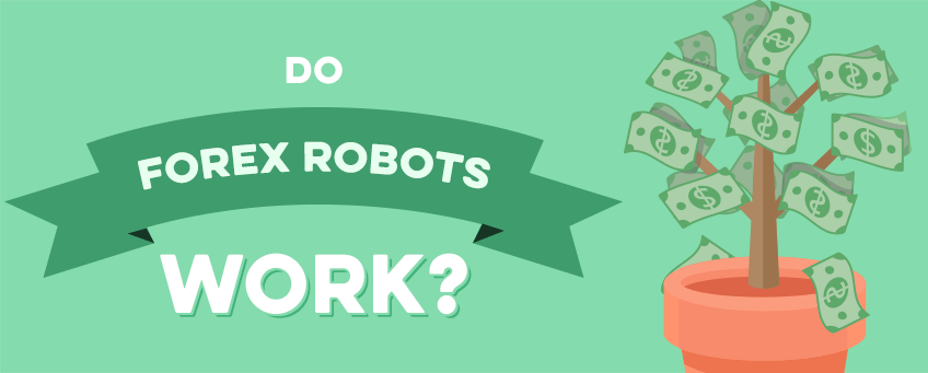Do forex robots work?